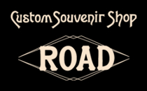 Custom Souvenir Shop ROAD LOGO